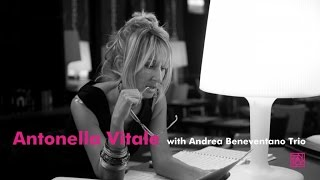 Antonella Vitale, Andrea Beneventano Trio - When Your Lover Has Gone - (Einar Aaron Swan)