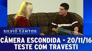 Câmera Escondida (21/11/16) - Teste com Travesti