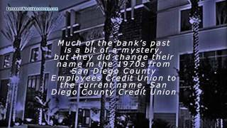 San Diego County Credit Union - History of San Diego County Credit Union