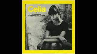Celia and the Mutations | You Better Believe Me • Round and Around 7"