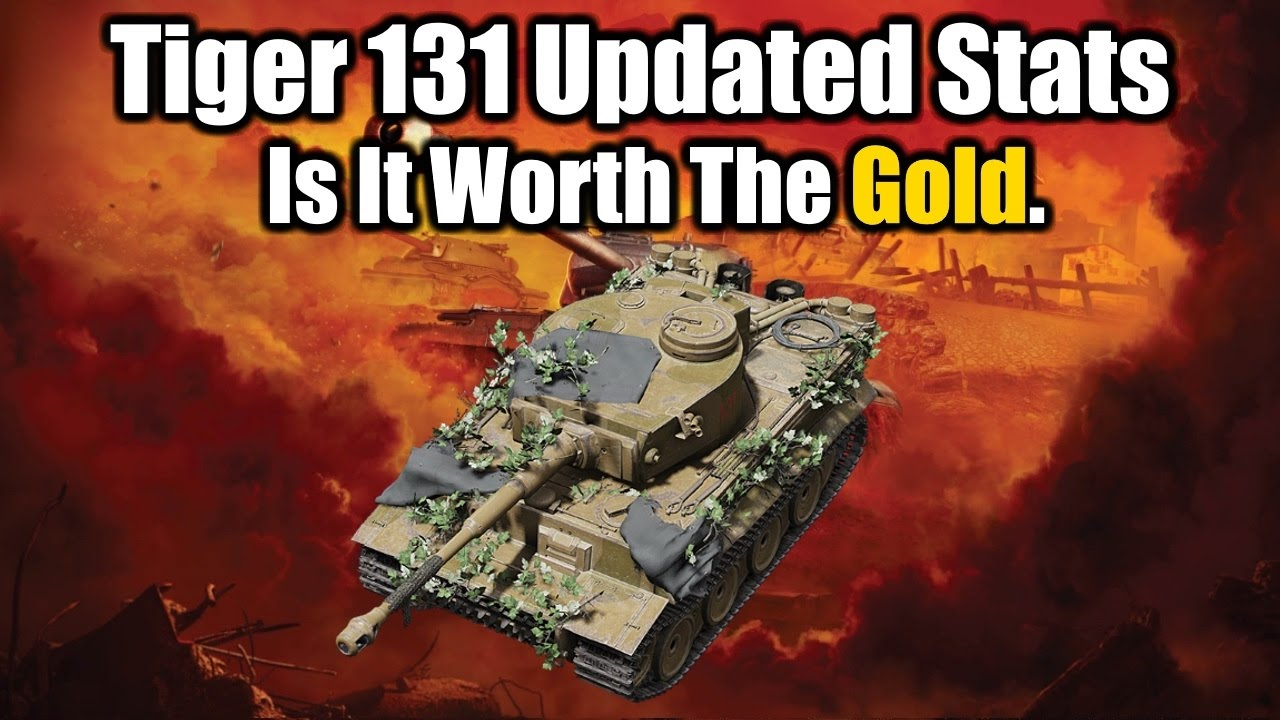 Tiger 131 Updated Stats World Of Tanks Console