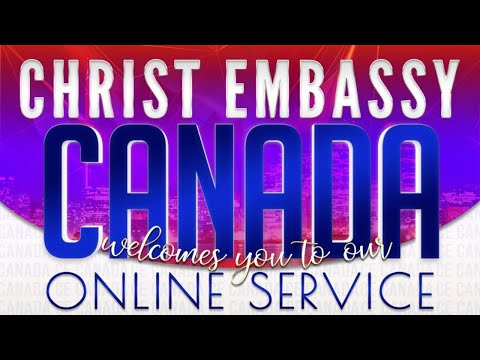 Christ Embassy Toronto Service - Sunday, August 16th, 2020