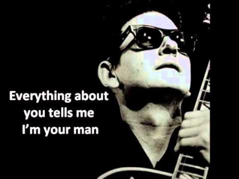 Roy Orbison   You got it with lyrics