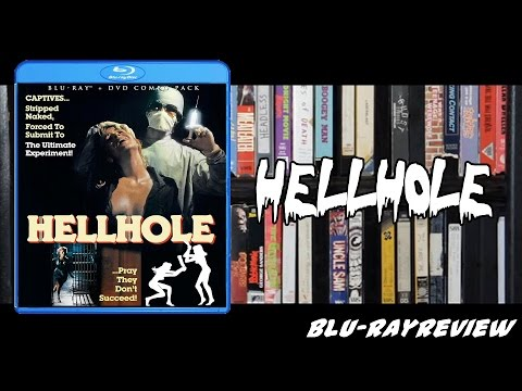 Hellhole Blu-ray Review