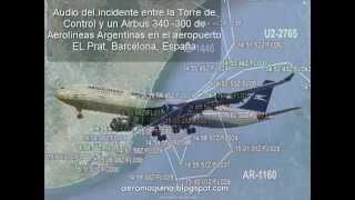 Grabación del incidente entre avión de Aerolíneas Argentinas y una torre de control española
