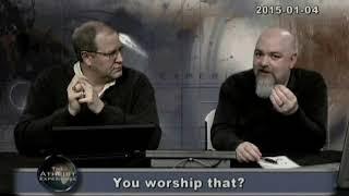 Atheist Experience #899: You Worship That?