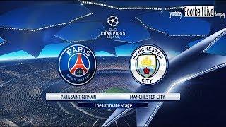 PES 2018 | Paris Saint Germain [PSG] vs Manchester City | UEFA Champions League (UCL) | Gameplay PC