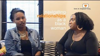 What's Love Got to Do With It? | Navigating Relationships as a Black Woman
