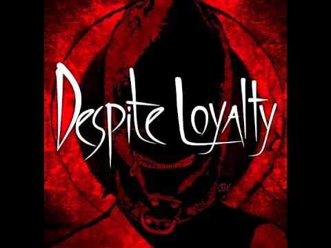 Despite Loyalty - Despite Loyalty EP [FULL ALBUM]