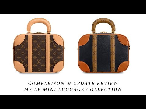 Comparison & Update of my LV Mini Luggage Collection