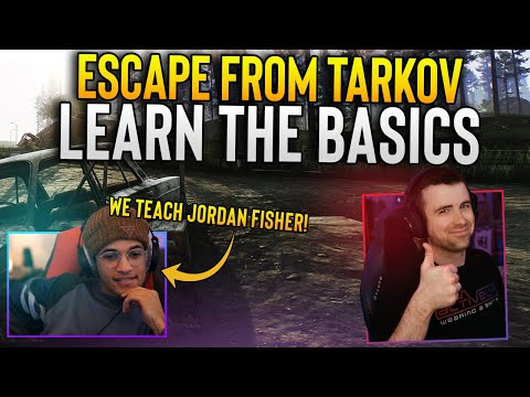 Escape From Tarkov 101 - Learn The Basics W/ Jordan Fisher
