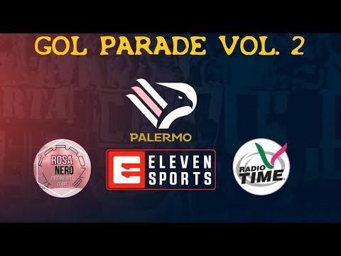 GOL PARADE PALERMO Vol.2 - Radiocronaca di Radio Time - SERI