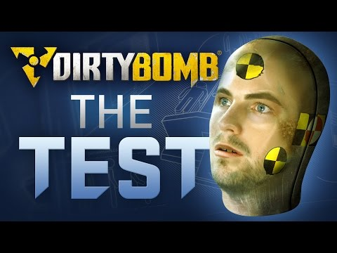 Dirty Bomb: The Test