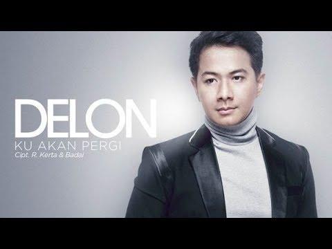 Delon - Ku Akan Pergi (Official Radio Release) Mp3