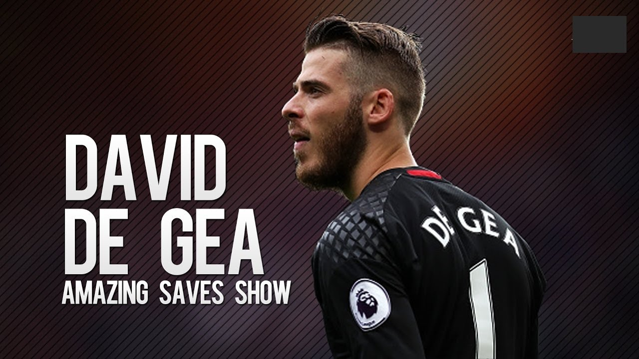 best service 7da68 9d5ab David De Gea ● Amazing Saves Show ● 2017/2018 HD