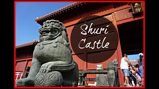 Shuri Castle | Okinawa
