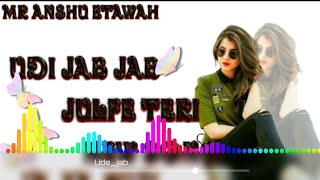Ude Jab Jab Zulfen Teri💞 New Tik Tok Viral Remix Song💞 Hard Bass💞 By DJ Collection