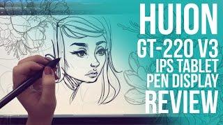HUION GT-220 v2 IPS Tablet Pen Display Review // Jacquelindeleon