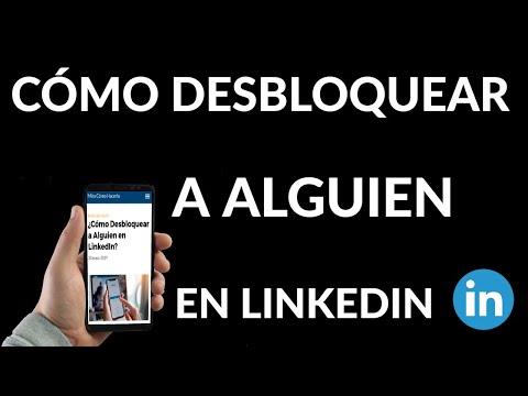 Cómo Desbloquear a Alguien en LinkedIn