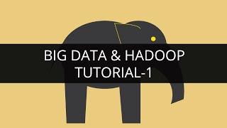 Big Data And Hadoop 1 | Hadoop Tutorial 1 | Big Data Tutorial 1 | Hadoop Tutorial For Beginners - 1