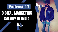 Digital Marketing Salary in India :The Marketing Nerdz Podcast Episode 17