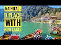 Nainital | D place with NINE Lakes | Family Trip | Tourist Places