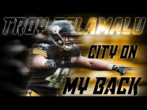 "Troy Polamalu Highlights HD: ""City On My Back"""