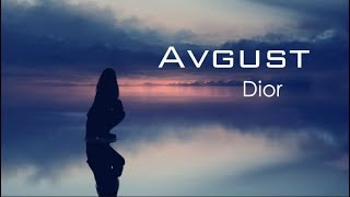 Dior - Avgust (Lyrics)