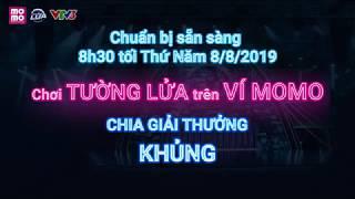 20H30 Ngày 08/08: Chơi Tường Lửa trên Ví MoMo chia giải thưởng khủng