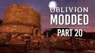 Oblivion Modded - Part 20 | The Hunter's Run