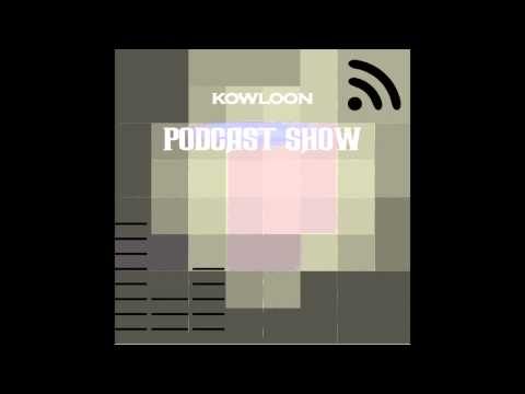 Kowloon Podcast Show #01 Mixed by: Okabi
