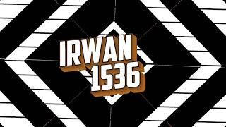 Intro for Irwan 1536 + Link Download