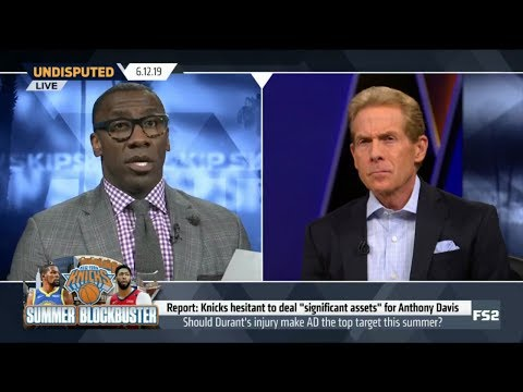 UNDISPUTED | Skip & Shannon DEBATE: Should Durant's serious injury make AD the top target?