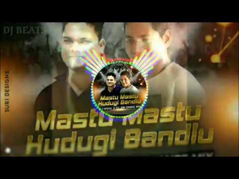 MASTU MASTU HUDUGI BANDLU DANCE MIX BY DJ NISHIL REMIX AND DJ JRK REMIX