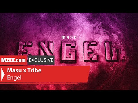 Masu x Tribe – Engel prod. by Mors (MZEE.com Exclusive Video)