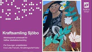 Kraftsamling Sjöbo - Föreningen för Cultural Planning