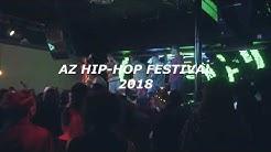 2018 Az Hip Hop Festival (Recap)