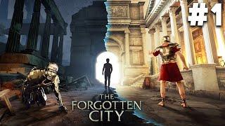 THE FORGOTTEN CITY Part 1