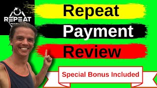 Repeat Payment Review - RepeatPayment walkthrough 💥Bonuses Included 💥
