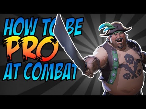 HOW TO BE PRO AT COMBAT // SEA OF THIEVES - Combat Techniques, Tips and Tricks.