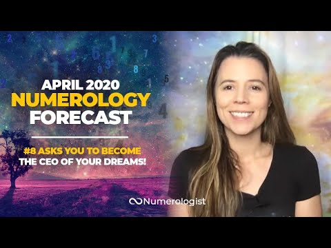 April 2020 Numerology Forecast:It's Time To Become The CEO of Your Dreams