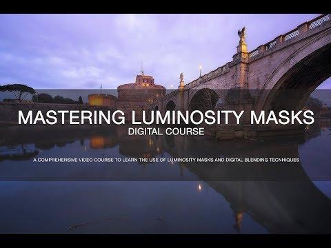 Mastering Luminosity Masks - Digital Coure