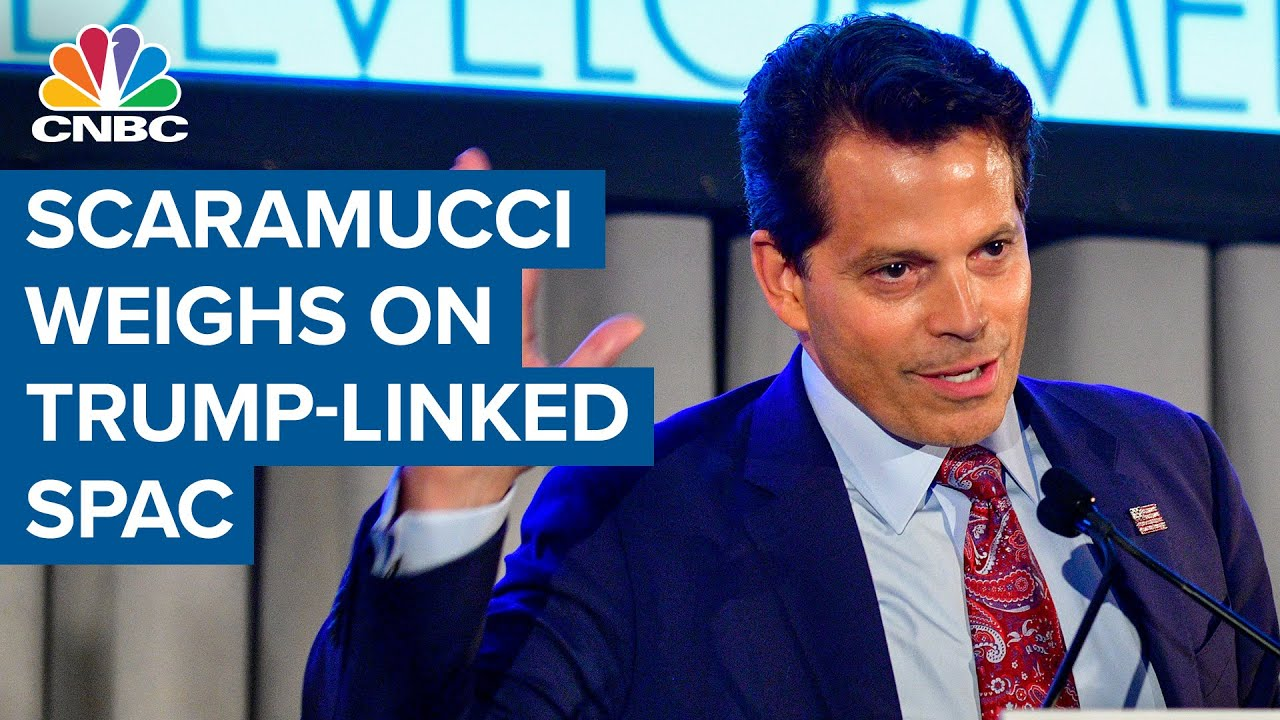 Download Anthony Scaramucci weighs in on Trump-linked SPAC
