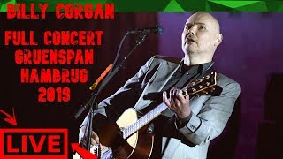 Billy Corgan LIVE FULL CONCERT Gruenspan Hambrug 2019
