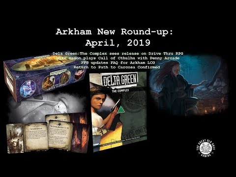 Arkham News Round-up: April, 2019 — The Great Old Ones