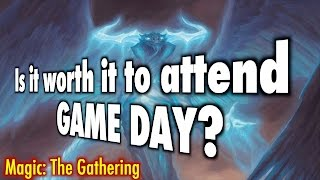 mtg is it worth it to attend game day? a magic the gathering event