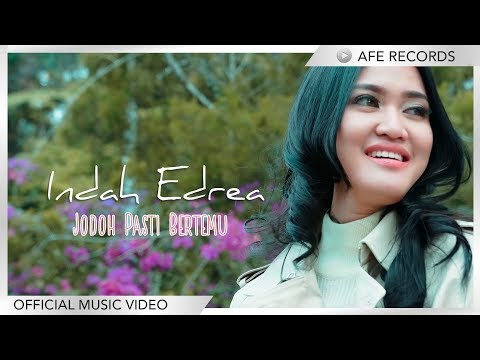 Indah Edrea - Jodoh Pasti Bertemu (Official Music Video) 4K