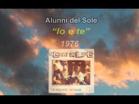 Alunni del Sole - Io e te (1976)