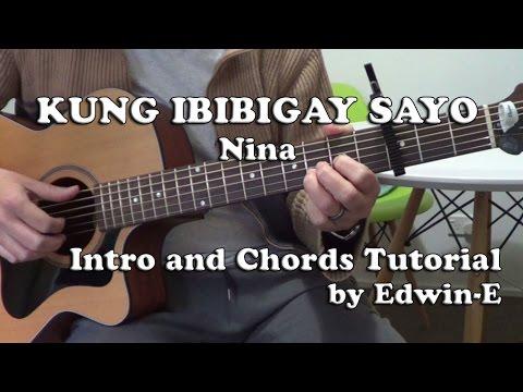 Guitar guitar chords sayo : Kung Ibibigay Sayo by Nina - Guitar Tutorial - Intro and Chords ...