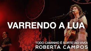 Baixar Roberta Campos - Varrendo a Lua (Ao Vivo) (DVD)